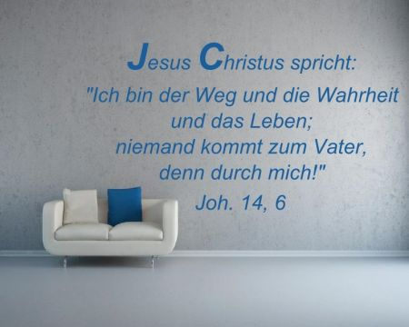 Wandtattoo Ich bin der Weg und die Wahrheit Joh. 14,6 - 65024